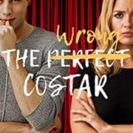 [PDF] [EPUB] The Wrong Costar (The Wrong Match Book 2) Download