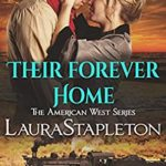[PDF] [EPUB] Their Forever Home: An Orphan Train Story (American West Book 3) Download