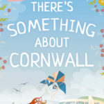 [PDF] [EPUB] There's Something About Cornwall Download