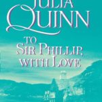 [PDF] [EPUB] To Sir Phillip, With Love: The 2nd Epilogue (Bridgertons, #5.5) Download