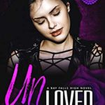[PDF] [EPUB] UNLoved  (Bay Falls High #2) Download