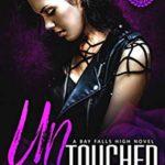 [PDF] [EPUB] UNTouched (Bay Falls High, #1) Download