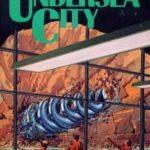 [PDF] [EPUB] Undersea City (Undersea Trilogy, #3) Download
