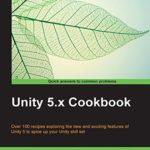 [PDF] [EPUB] Unity 5.x Cookbook Download