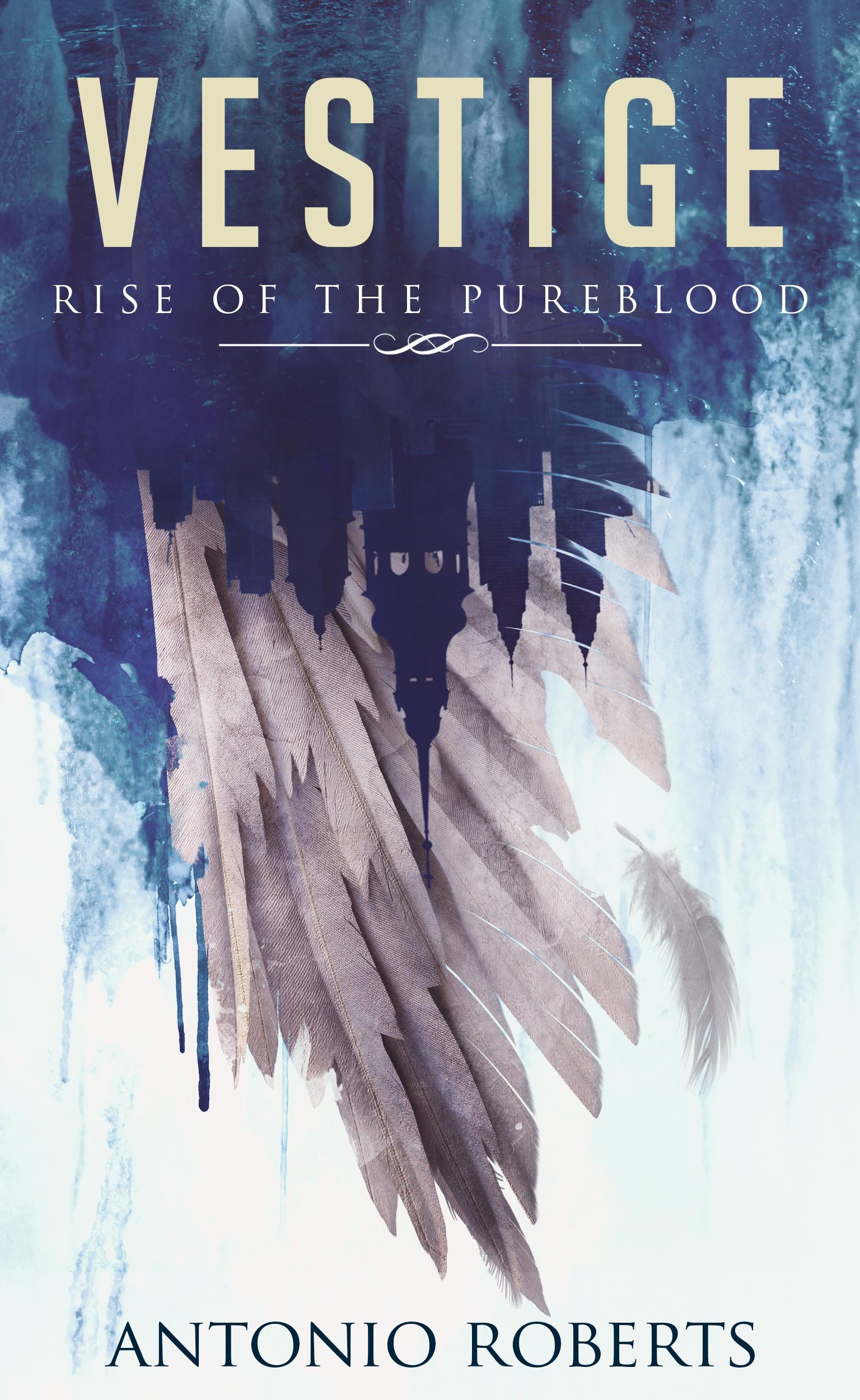 [PDF] [EPUB] Vestige: Rise of the Pureblood Download by Antonio  Roberts