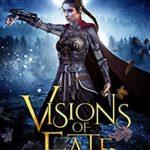 [PDF] [EPUB] Visions of Fate (The Venatrix Chronicles #2) Download