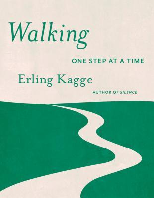 [PDF] [EPUB] Walking: One Step at a Time Download by Erling Kagge