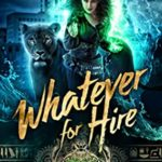 [PDF] [EPUB] Whatever for Hire (Magical Romantic Comedies #4) Download