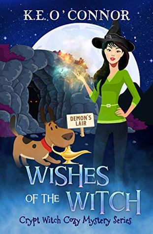 [PDF] [EPUB] Wishes of the Witch (Crypt Witch #8) Download by K.E. O'Connor