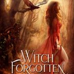 [PDF] [EPUB] Witch Forgotten (Witches of Night Meadow #1) Download