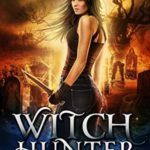 [PDF] [EPUB] Witch Hunter (The Vampire's Mage, #2) Download