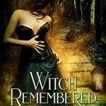 [PDF] [EPUB] Witch Remembered (Witches of Night Meadow # 2) Download