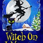 [PDF] [EPUB] Witch on a Mission  (Blair Wilkes #8) Download