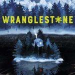[PDF] [EPUB] Wranglestone (Wranglestone, #1) Download