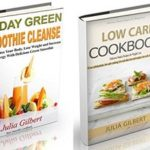 [PDF] [EPUB] 10 Day Green Smoothie Cleanse: Detox Your Body with 10 Day Green Smoothie Cleanse and Lose Weight with Low Carb Cookbook Download