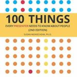 [PDF] [EPUB] 100 Things Every Presenter Needs To Know About People Download