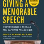 [PDF] [EPUB] A Leader's Guide to Giving a Memorable Speech: How to Deliver a Message and Captivate an Audience Download