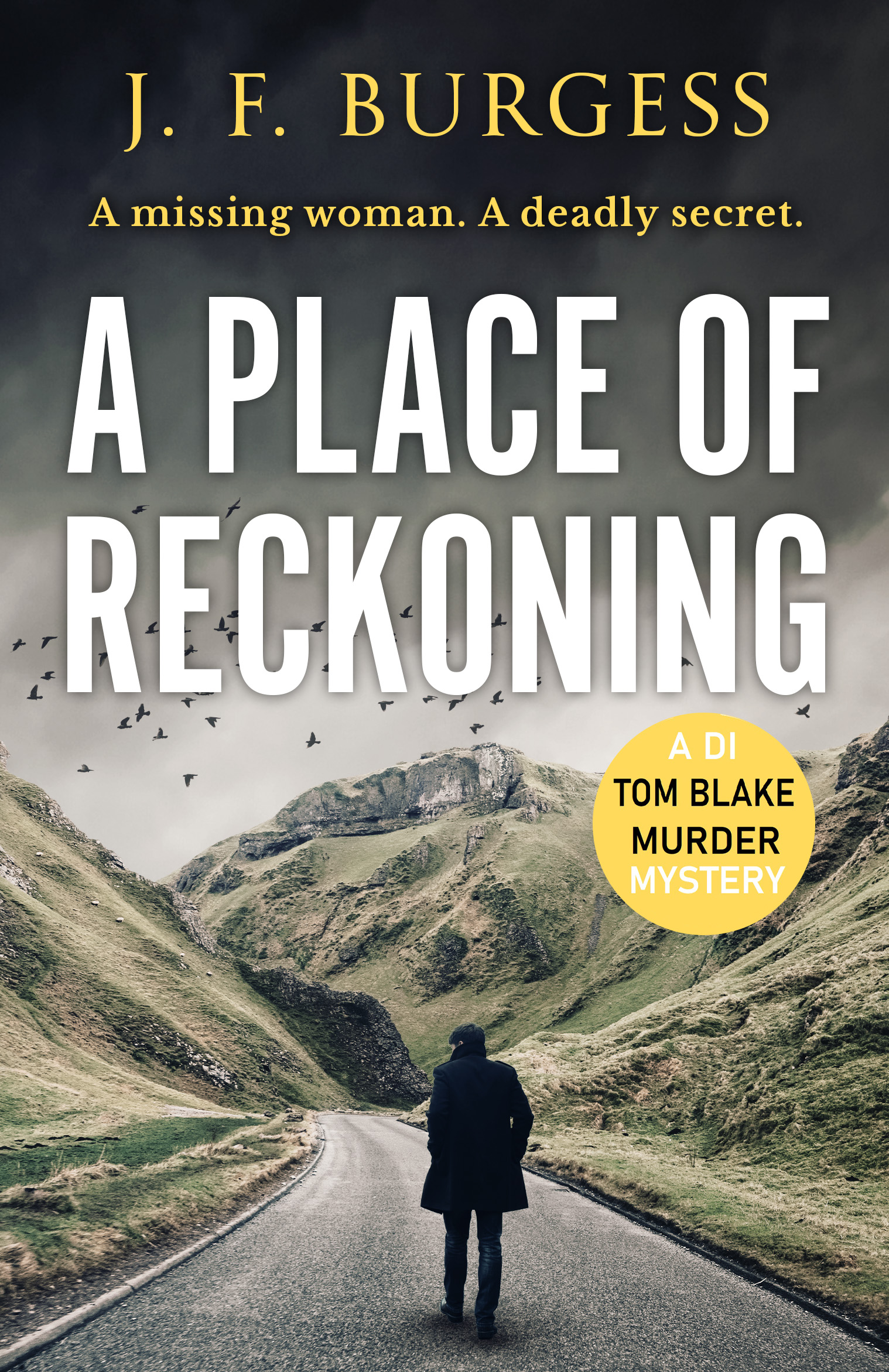 [PDF] [EPUB] A Place of Reckoning: A chilling psychological murder mystery full of suspense and deadly twists (Detective Tom Blake book 2) Download by J.F. Burgess