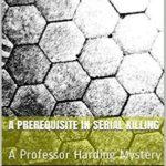 [PDF] [EPUB] A Prerequisite In Serial Killing Download