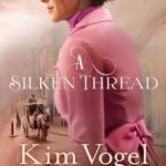[PDF] [EPUB] A Silken Thread Download