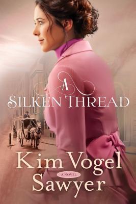 [PDF] [EPUB] A Silken Thread Download by Kim Vogel Sawyer