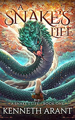 [PDF] [EPUB] A Snake's Life Download by Kenneth Arant