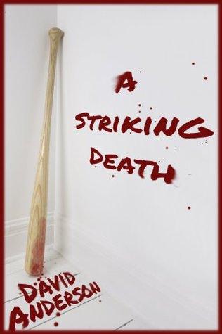 [PDF] [EPUB] A Striking Death Download by David  Anderson