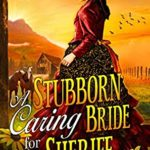 [PDF] [EPUB] A Stubborn Caring Bride for the Sheriff: A Western Historical Romance Novel Download