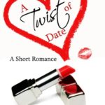 [PDF] [EPUB] A Twist of Date (Better Date than Never, #5) Download
