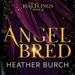 [PDF] [EPUB] ANGEL BRED (Halflings) Download