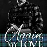 [PDF] [EPUB] Again My Love (Kaitlyn and the Highlander, #9) Download