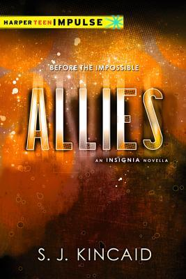 [PDF] [EPUB] Allies (Insignia, #1.5) Download by S.J. Kincaid