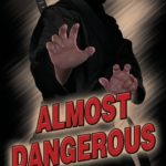 [PDF] [EPUB] Almost Dangerous Download