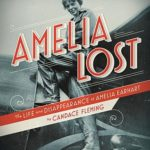 [PDF] [EPUB] Amelia Lost: The Life and Disappearance of Amelia Earhart Download