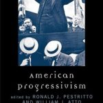 [PDF] [EPUB] American Progressivism: A Reader Download