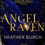 [PDF] [EPUB] Angel Raven (Halflings #4) Download