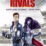 [PDF] [EPUB] Arch Rivals (Super Hero Academy, #2) Download