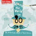 [PDF] [EPUB] Around the World in 80 Days (Jules Verne's Adventure Stories, #1) Download