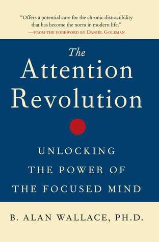 [PDF] [EPUB] Attention Revolution Download by B. Alan Wallace