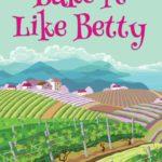 [PDF] [EPUB] Bake It Like Betty (A Betty Snickerdoodle Mystery #3) Download