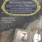 [PDF] [EPUB] Beloved Sisters and Loving Friends: Letters from Rebecca Primus of Royal Oak, Maryland, and Addie Brown of Hartford, Connecticut, 1854-1868 Download