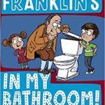 [PDF] [EPUB] Ben Franklin's in My Bathroom! (History Pals, #1) Download