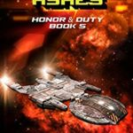 [PDF] [EPUB] Betrayal from Ashes (Honor and Duty Book 5) Download