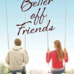 [PDF] [EPUB] Better off Friends Download