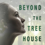 [PDF] [EPUB] Beyond The Tree House (Women of our Time, #2) Download