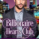 [PDF] [EPUB] Billionaire Hearts Club: The Complete Series Collection Download
