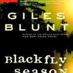 [PDF] [EPUB] Blackfly Season (John Cardinal and Lise Delorme Mystery, #3) Download