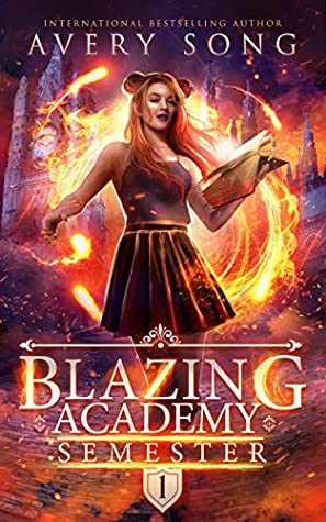 [PDF] [EPUB] Blazing Academy: Semester One (Academy For All Things Scorching #1) Download by Avery Song
