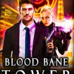 [PDF] [EPUB] Blood Bane Tower (Las Vegas Paranormal Police Department #3) Download