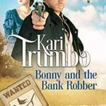[PDF] [EPUB] Bonny and the Bank Robber (Redemption Bluff #4) Download